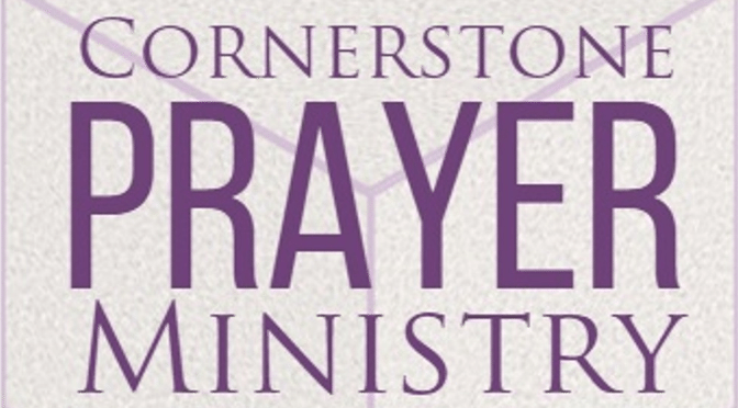 You are invited to join our prayer group, the Cornerstone Prayer Ministry, that gathers each Sunday morning from 10:30-10:45 a.m. in Room 1 (lower level, ...